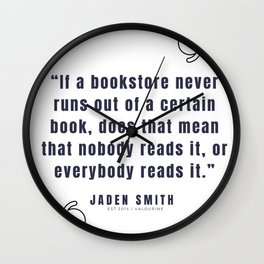 39  |  Jaden Smith Quotes | 190904 Wall Clock