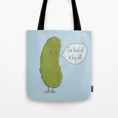 Big Dill Tote Bag