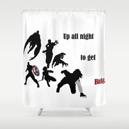 Up All Night To Get Bucky Shower Curtain