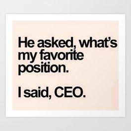 CEO Art Print