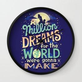 A Million Dreams Wall Clock