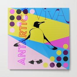 Viva Antartica Penguin Metal Print