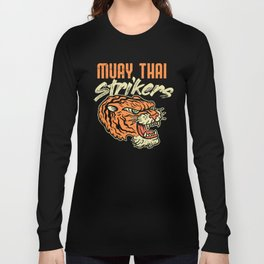 Muay Thai Strikers Tiger Kickboxing MMA Material Arts Judo Karate Gift Long Sleeve T-shirt
