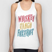whiskey Tank Tops featuring Whiskey Tango by northside