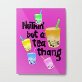 Tea thang // boba bubble tea // tea pattern Metal Print