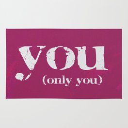 YOU (only you) Rug