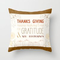 thanksgiving Throw Pillows featuring ThanksGiving by joannaciolek