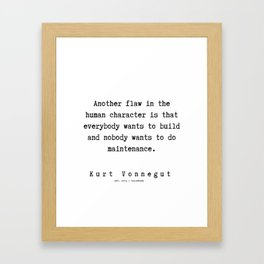 69 | Kurt Vonnegut Quotes | 191006 Framed Art Print