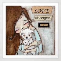 Love Changes Everything by Diane Duda Art Print