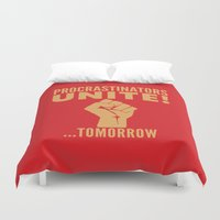 propaganda Duvet Covers featuring Procrastinators Unite Tomorrow (Red) by CreativeAngel