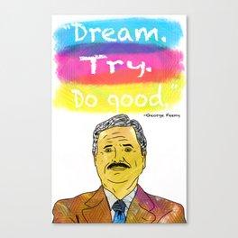 Boy Meets World - Dream. Try. Do good. Canvas Print