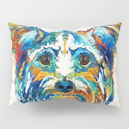 Colorful Yorkie Dog Art - Yorkshire Terrier - By Sharon Cummings Pillow Sham