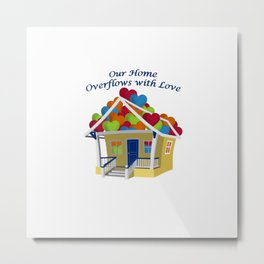 Our Overflowing Love on White Metal Print