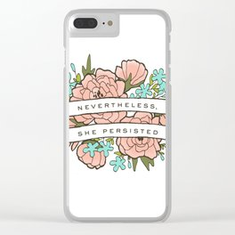 Nevertheless, She Persisted Clear iPhone Case