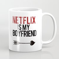 netflix Mugs featuring Netflix is my Boyfriend by RexLambo