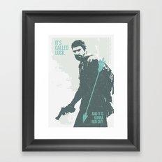 Its called luck... Framed Art Print