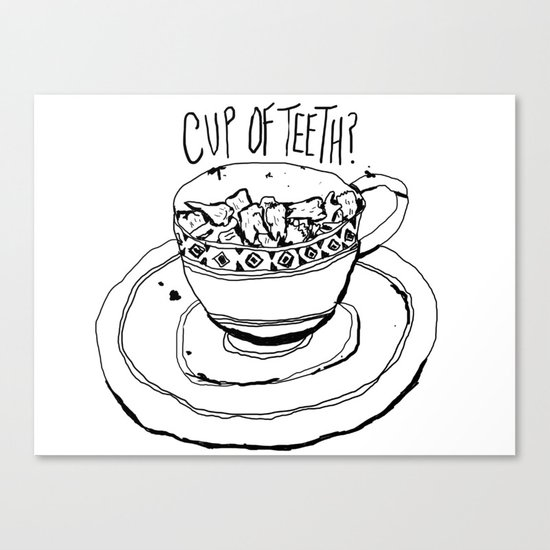 Cup of Teeth Canvas Print