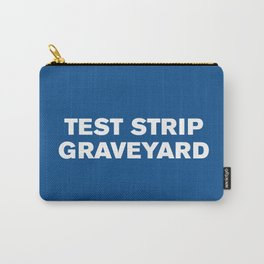 Test Strip Graveyard (Lapis) Carry-All Pouch