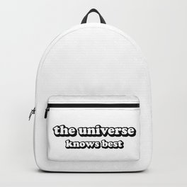 the universe knows best Backpack