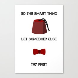 DO THE SMART THING Canvas Print