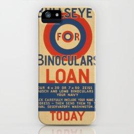 Vintage American WPA Poster - Bullseye For Binoculars: Loan Today (1941-43) iPhone Case