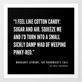 36     The Handmaid's Tale Quote Series    190610 Art Print