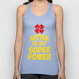 Autism is My Super Power with Puzzle Pieces -WAAD Unisex Tank Top