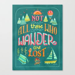 Not All Those Who Wander ii Canvas Print