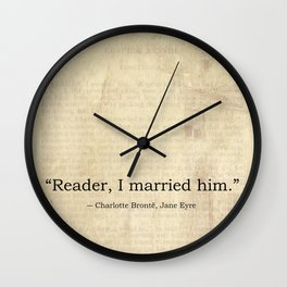 Reader I Married Him, Jane Eyre Conclusion Quote Wall Clock