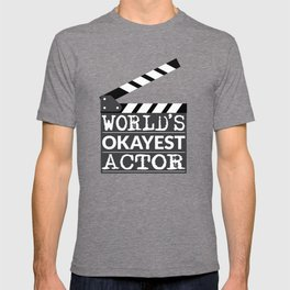Funny Actor Gift - World's Okayest Actor T-shirt