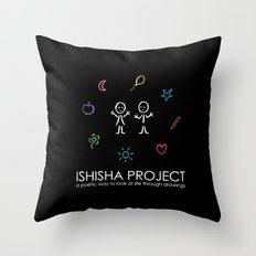 ISHISHA PROJECT by ISHISHA PROJECT Throw Pillow