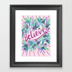 Believe! - Pink Framed Art Print