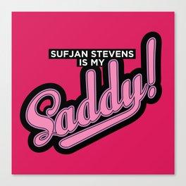 Sufjan is my Saddy Canvas Print