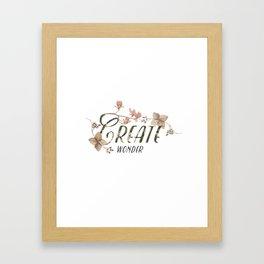 Create wonder message Framed Art Print