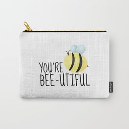 You're Bee-utiful Carry-All Pouch