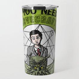 All You Need Is Love... Travel Mug