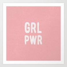 GRL PWR (pink) Art Print