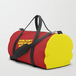 Don't Make Me Get Oldskool Quote Duffle Bag