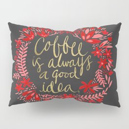 Coffee on Charcoal Pillow Sham