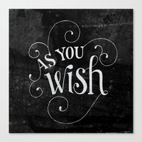 "the princess bride Canvas Prints featuring ""As You Wish"" Princess Bride Lettering by Mallory Ming"