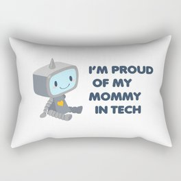Proud of My Mommy in Tech Rectangular Pillow
