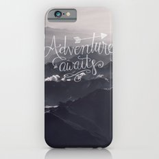 Adventure awaits - go for it! iPhone 6 Slim Case