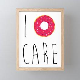 I Donut Care Funny Quote Framed Mini Art Print