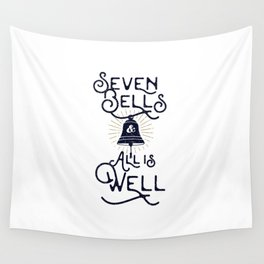 Seven Bells and All Is Well Wall Tapestry