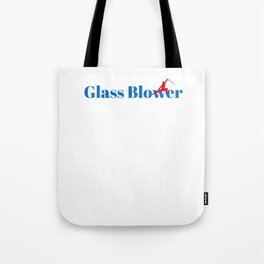 Top Glass Blower Tote Bag