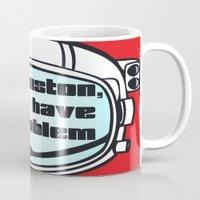 houston Mugs featuring Houston Problem by TheLaptopSkinVault