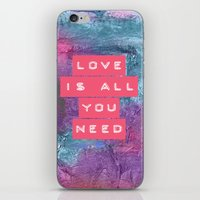all you need is love iPhone & iPod Skins featuring LOVE IS ALL YOU NEED by VIAINA