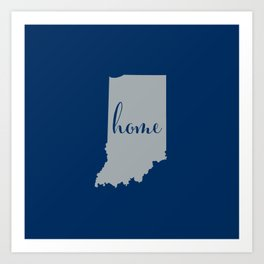 Indiana is Home - Go Colts Art Print