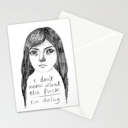 I Don't Know What The Fuck I'm Doing Stationery Cards
