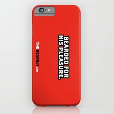 BEARDED FOR HIS PLEASURE. iPhone 6s Slim Case